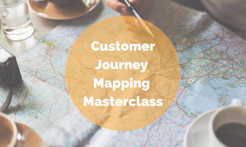 Customer Journey Mapping Masterclass
